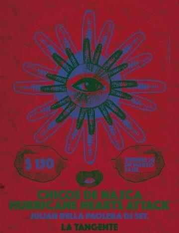 CHICOS DE NAZCA + HURRICANE HEART ATTACKS