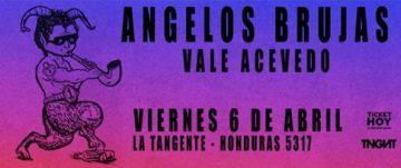 ANGELOS BRUJAS + VALE ACEVEDO